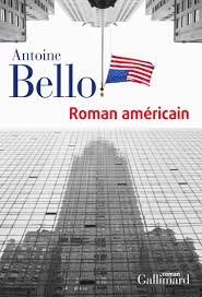 Roman américain - Antoine Bello