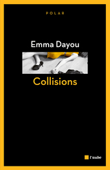 Collisions - Emma Dayou