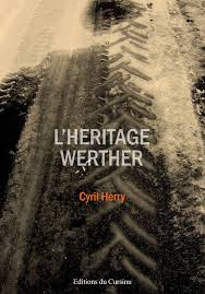 L'héritage Werther - Cyrill Herry