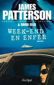 James Patterson - Weekend en enfer