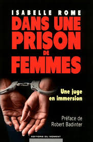 Dans une prison de femmes - Isabelle Rome