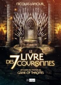 Le livre des 7 couronnes - Nicolas Lamour