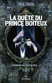 La quête du prince boiteux - Paul Carta