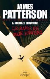 Le sang de mon ennemi - James Patterson