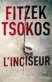 L'inciseur - Fitzek/Tsokos