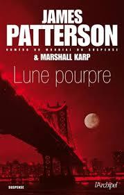 Lune pourpre - James PAtterson & Marshall Karp