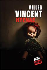 Hyenae - Gilles Vincent