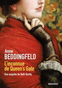 L'inconnue du Queen's gate - Anne Beddingfeld