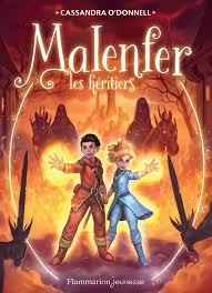 Malenfer - Tome 3 - Cassandra O'Donnell