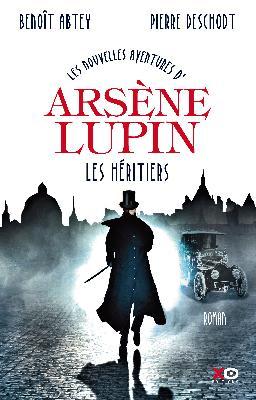 Les nouvelles aventures d'Arsène Lupin : Les Héritiers - Abtey & Deschodt