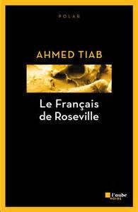 Le Français de Roseville - Ahmed Tiab